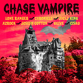 Chase Vampire by Various Artists