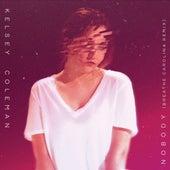 Nobody (Breathe Carolina Remix) by Kelsey Coleman