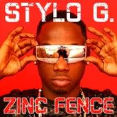 Zinc Fence de Stylo G