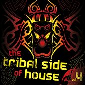 The Tribal Side of House, Vol. 4 de Various Artists