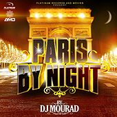 Paris By Night (Remixed by DJ Mourad) de Various Artists