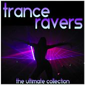 Trance Ravers (The Ultimate Collection) de Various Artists