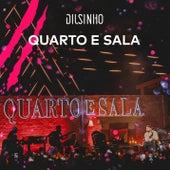 Quarto e Sala (Ao Vivo) by Dilsinho