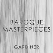 Gardiner: Baroque Masterpieces von John Eliot Gardiner
