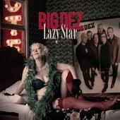 Lazy Star by Big Dez