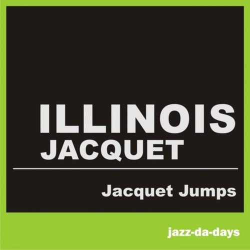 Jacquet Jumps by Illinois Jacquet