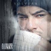 Volverá de Alfredo Olivas