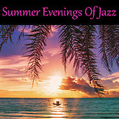 Summer Evenings Of Jazz de Various Artists