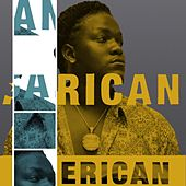 African American, Part 1 by King Khosi