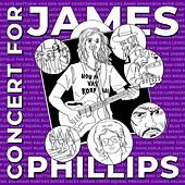 Concert for James Phillips (Live) de Various Artists