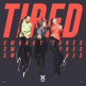 Tired von Swanky Tunes