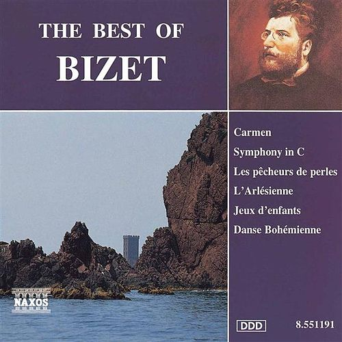 Bizet: The Best of Bizet by Various Artists