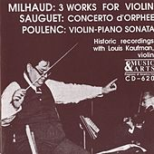 20th Century French Violin Works in Historical Recordings de Louis Kaufman