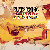 Flatpicking Guitar Festival by Various Artists