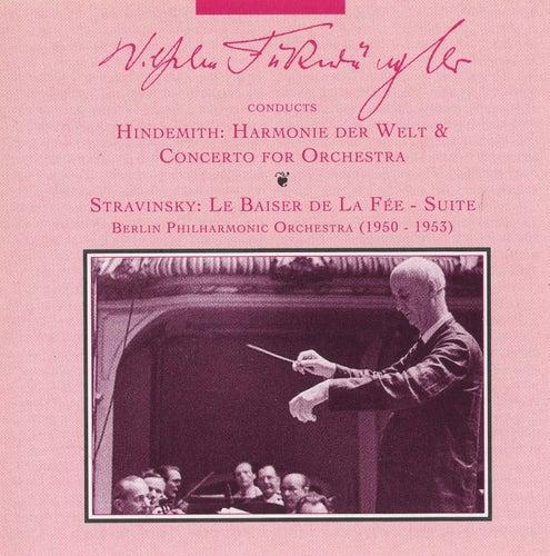 Wilhelm Furtwangler Conducts Hindemith and Stravinsky (1950-1953) by Wilhelm Furtwängler