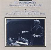 Tchaikovsky: Symphony No. 5 - Wagner: Siegfied Idyll and Overture to The Flying Dutchman (1952) by Wilhelm Furtwängler