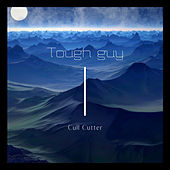 Tough guy by Cull Cutter