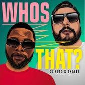 Whos That? de DJ Serg