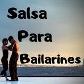 Salsa para Bailarines de Ismael Rivera, Johnny Pacheco, Oscar D' Leon, Pete ''El Conde'' Rodriguez, Puerto Rican Power, Ray Barretto, Ray De La Paz
