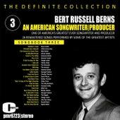 Bert Russell Berns; an American Songwriter & Producer, Volume 3 de Various Artists