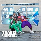 I'm a Differenter 2 by Travis Porter
