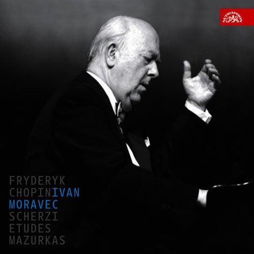 Chopin: Scherzi, Etudes, Mazurkas by Ivan Moravec