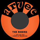 Just Like That by The Robins