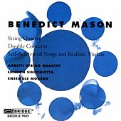 Benedict Mason: Chamber Works by Various Artists