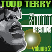 Todd Terry presents Studio Sessions (Volume 2) by Various Artists