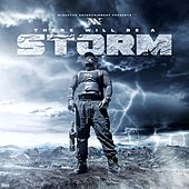 There Will Be a Storm (Bonus Trax) by X-Raided
