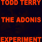 The Adonis Experiment Lp by Todd Terry