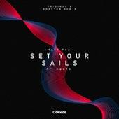 Set Your Sails (Braxton Remix) by Matt Fax
