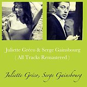 Juliette Gréco & Serge Gainsbourg (All Tracks Remastered) by Serge Gainsbourg Juliette Gréco