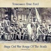 Tennessee Ernie Ford Sings Civil War Songs Of The South (Remastered 2020) de Tennessee Ernie Ford