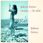 Juliette Gréco chante... - 2e série by Juliette Greco