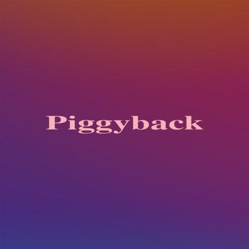 Piggyback by Alyx