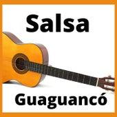 Salsa Guaguancó de Andy Montañez, Bobby Cruz, Bobby Valentin, Cheo Feliciano, El Gran Combo de Puerto Rico, Hector Lavoe, Ismael Miranda