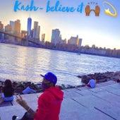 Believe it de Kash