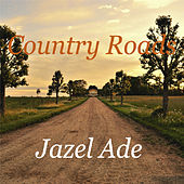 Country Roads by Jazel Ade