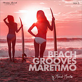 Beach Grooves Maretimo, Vol. 3 - House & Chill Sounds to Groove and Relax von DJ Maretimo