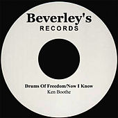 Drums Of Freedom/Now I Know de Ken Boothe
