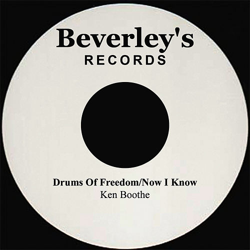 Drums Of Freedom/Now I Know by Ken Boothe
