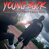 Young Buck (feat. T-Man & Maine) by A Constant Battle