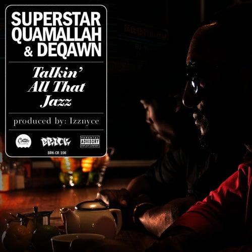 Talkin' All That Jazz by Superstar Quamallah
