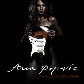 Unconditional de Ana Popovic