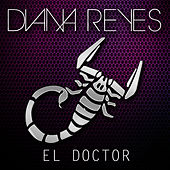 El Doctor - Single by Diana Reyes