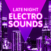 Late Night Electro Sounds di The Halcyon Syndicate