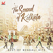 The Sound Of Kolkata by Various Artists