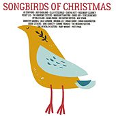 Songbirds of Christmas de Variuos Artists