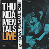 Iso Tapes Vol. 2 (Live) by Thundamentals